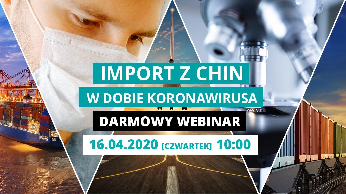 Import towarów z Chin w dobie COVID-19 - Bezpłatny Webinar