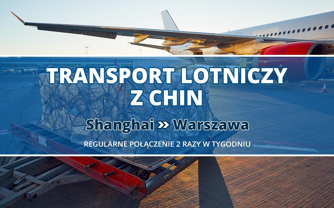 Transport Lotniczy z Chin Shanghai - Warszawa